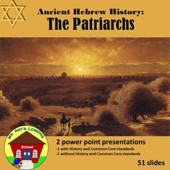 Ancient Hebrew Civilization: The Patriarchs PowerPoint Pre