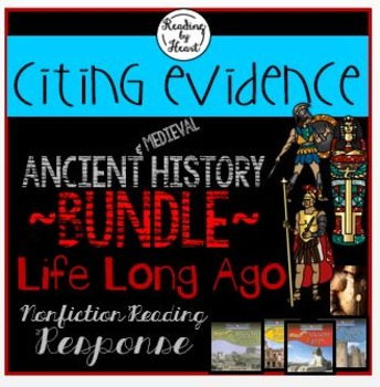 Ancient History Citing Evidence Life Long Ago Reading Resp