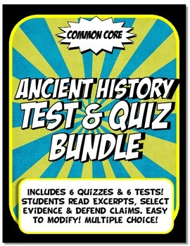Ancient History Quiz and Test Bundle Common Core Writing a