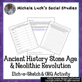Ancient History Stone Age & Neolithic Revolution Etch-A-Sk