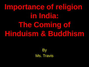 Ancient India (Indus) The importance of religion in societ