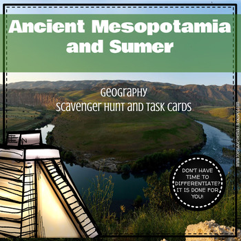 Ancient Mesopotamia and Sumer Geography Scavenger Hunt and