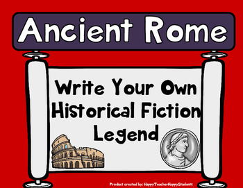 Ancient Rome Writing Activity - Create Your Own Legend