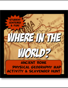 Ancient Rome Where in the World Scavanger Hunt & Map Activ