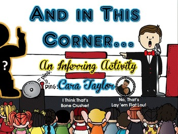 And in This Corner... Pro Wrestling ~ An Inferring Activity