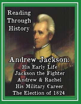 Andrew Jackson: Biography, Military Career, and the Corrup