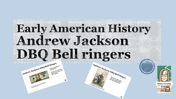 Andrew Jackson DBQ Bell Ringers