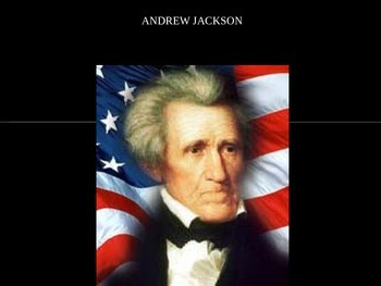 Andrew Jackson Era American History Power Point U.S. History