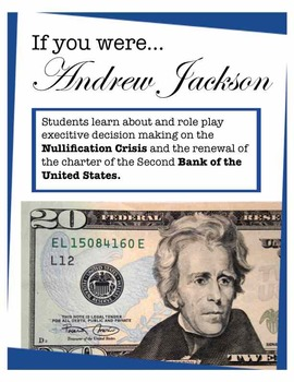 Andrew Jackson: Nullification Crisis and Bank of the U.S.