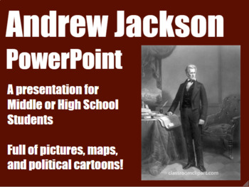 Andrew Jackson PowerPoint for Middle and High School History
