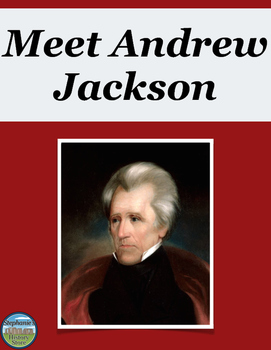 Andrew Jackson Reading Analysis and Creative Tasks