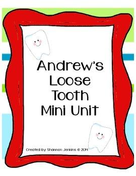 Andrew's Loose Tooth mini unit
