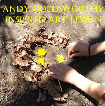 Andy Goldsworthy Lesson and Art Project Ideas