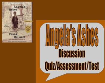 Angela's Ashes Discussion Quiz / Assessment / Test