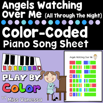 Angels Watching Over Me, A Color-Coded Song Sheet ~ Play M