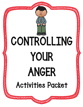 Anger- Controlling Your Anger Packet- Small/ Large Groups