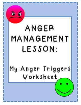 Anger Management: Anger Triggers Worksheet