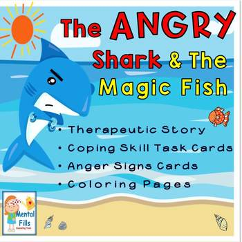 Anger Signs & Coping Skills: THE ANGRY SHARK SOCIAL STORY