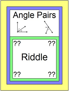 Angles - Angle Pairs Riddle Time FREE w Scavenger Hunt or
