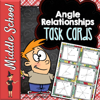 Angle Relationships - 36 Task Cards