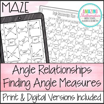 Angle Relationships Maze - Finding Angle Measures