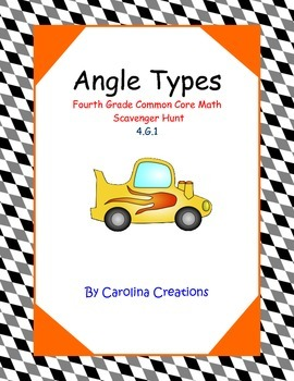 Angle Types Scavenger Hunt - Fourth Grade Common Core Math