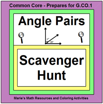 ANGLES: ANGLE PAIRS - SCAVENGER HUNT WITH RIDDLE AND 20 TA