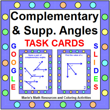 Angles - Complementary and Supplementary TASK Cards (20 ca