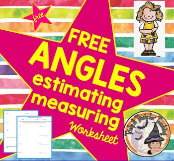 FREE Angles Estimating and Measuring Estimate and Measure Angles
