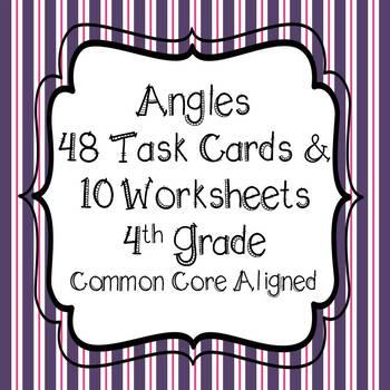 Angles - 48 Task Cards & 10 *NO PREP* Worksheets 4th Grade