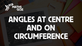 Circle Theorems: Angles at Centre & Circumference - Comple