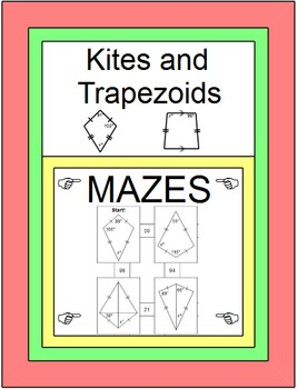 Kites and Trapezoids - 2 MAZES (no Alge 1) and 20 practice