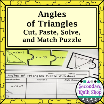 Angles of Triangles Cut, Paste, Solve, Match Puzzle Activity