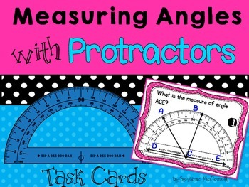 Angles using Protractors Task Cards and Posters