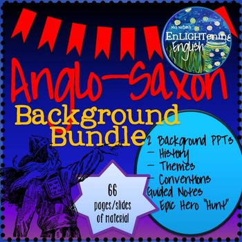Anglo Saxon (Beowulf) Background Notes Bundle (History of