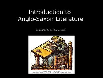 Anglo-Saxon Literature PowerPoint Introduction