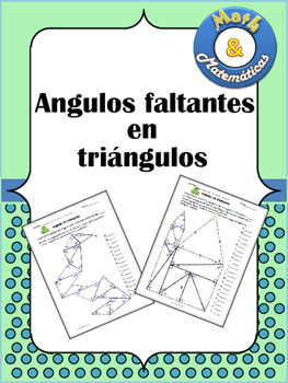 Angulos faltantes en triangulos -Missing Angles in Triangl