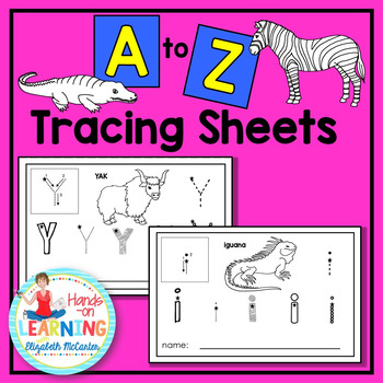 Animal A to Z Letter Tracing Sheets - An Animal Literacy C