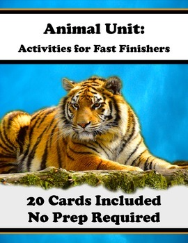 Animal Unit Menu - 20 Activities for Fast Finishers (No Pr