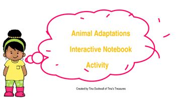 Animal Adaptations Interactive Notebook Activity