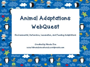Web Quest: Animal Adaptations