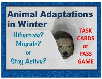 Animal Adaptations in Winter task cards, pass game: Hibern