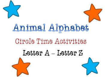 Animal Alphabet Circle Time Games & Activities Letters A -