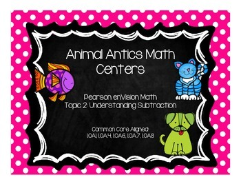 Animal Antics Math Centers-Pearson enVision First Grade Ma
