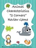 Animal Characteristics 2 Corners Review Game