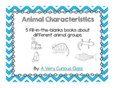 Animal Characteristics: Fill-In-The-Blank Books