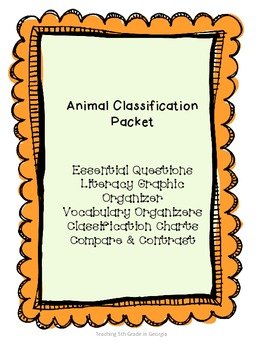 Animal Classification Graphic Organizer Packet