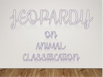 Animal Classification Jeopardy
