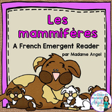 Animal Classification Reader in French - Les mammifères