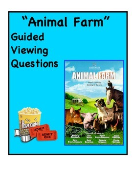 Animal Farm Guided Viewing Questions